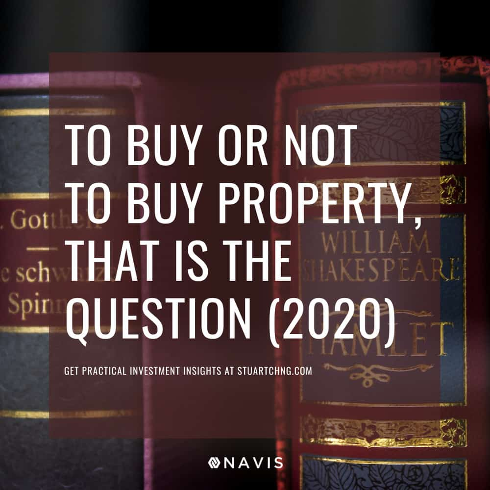 COVID-19 Phase 2: To Buy Or Not To Buy Property, That Is The Question
