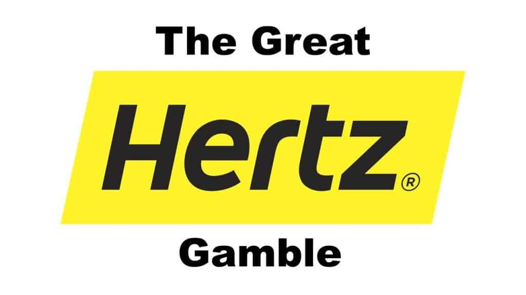 The Great Hertz Gamble
