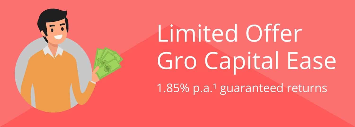 Limited Offer: 1.85% p.a. Guaranteed with NTUC Income's Gro Capital Ease
