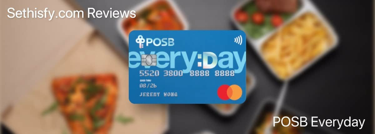 Review: POSB Everyday Card – 15% Cashback On Online Food Delivery, Really?