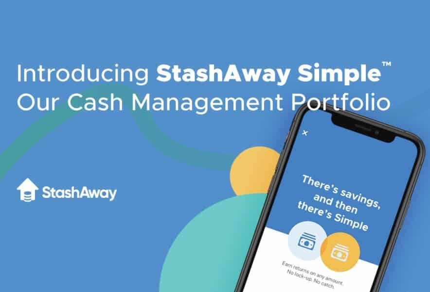 Review: StashAway Simple™ – Projected 1.9% pa, No Minimum Nor Maximum Balance With Full Liquidity