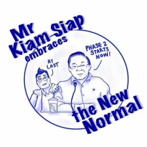 Mr Kiam Siap Embraces the New Normal (#3)
