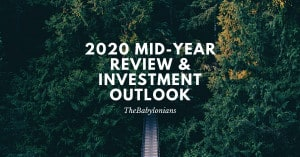 2020 Mid-Year Review & Investment Outlook