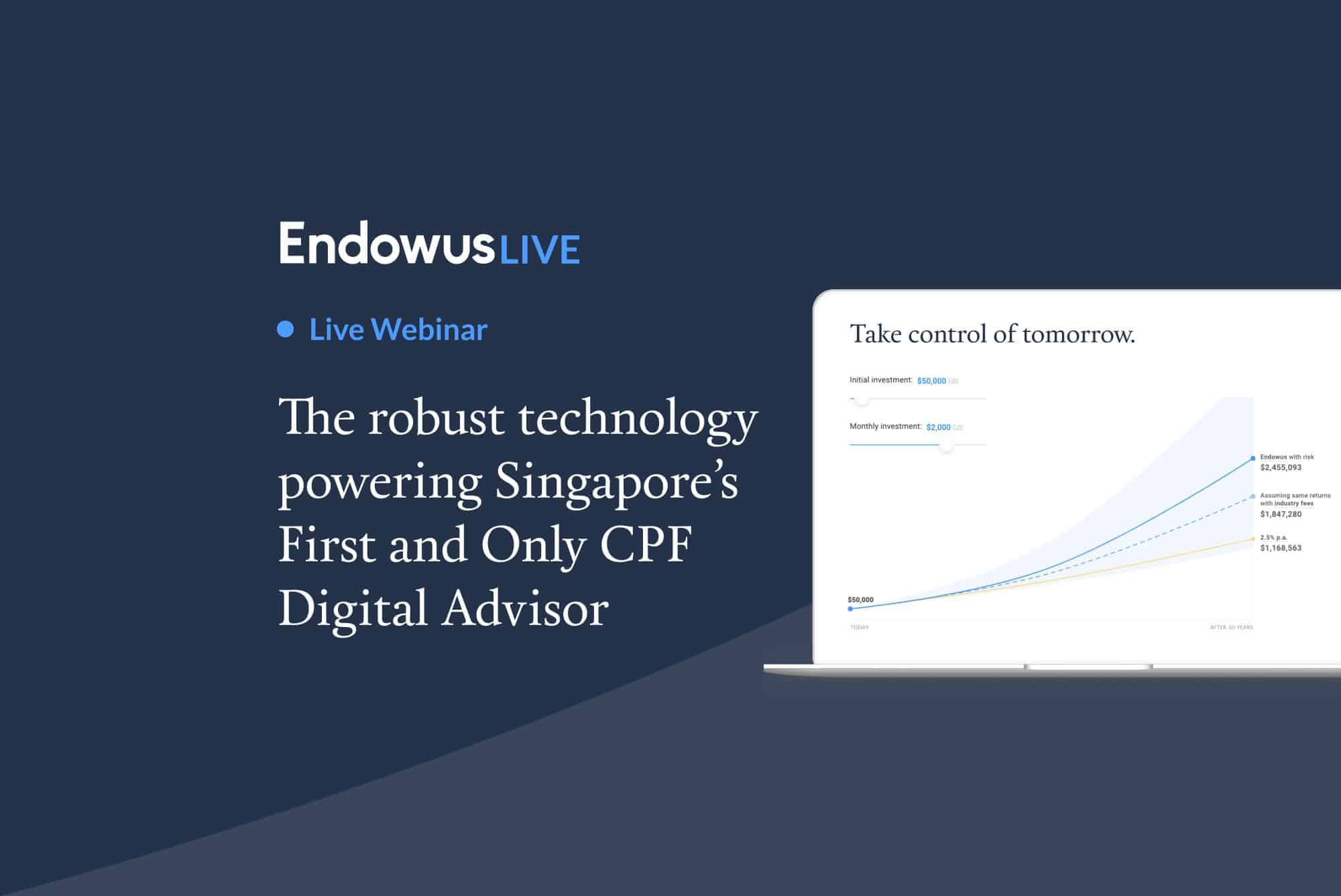 Webinar: The robust technology powering Singapore's 1st and only CPF digital advisor
