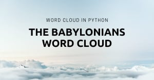 Generating Word Cloud for TheBabylonians in Python