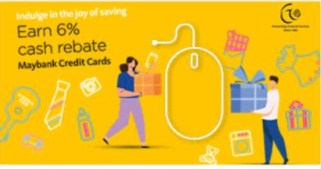 Get 6% Cashback (capped at $60) from these online merchants with Maybank credit cards!