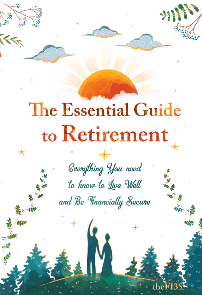 The Essential Guide to Retirement
