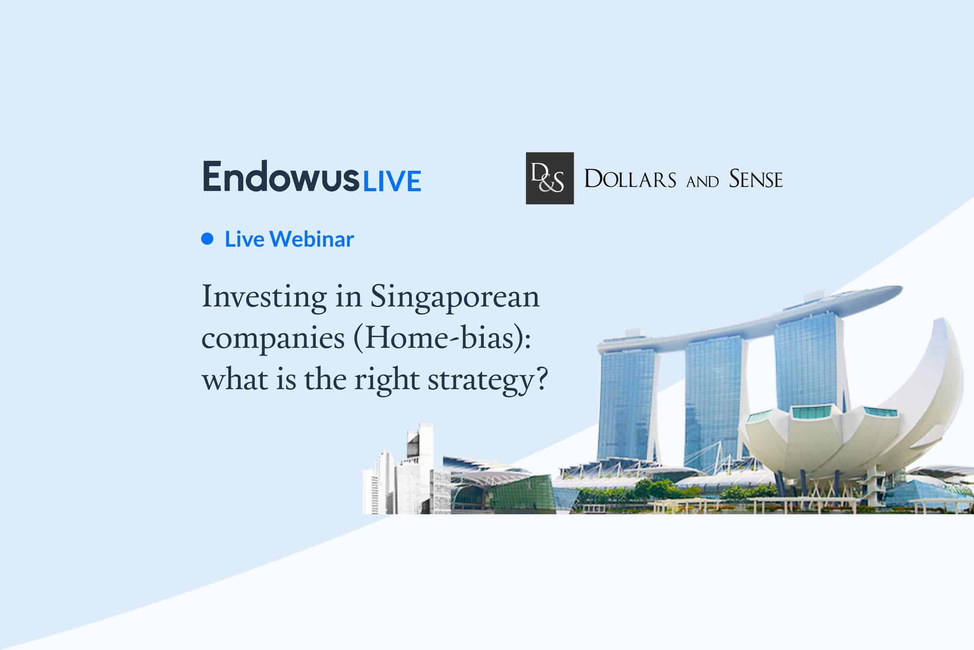 Webinar: Investing in Singaporean companies (Home-bias): What is the right strategy?