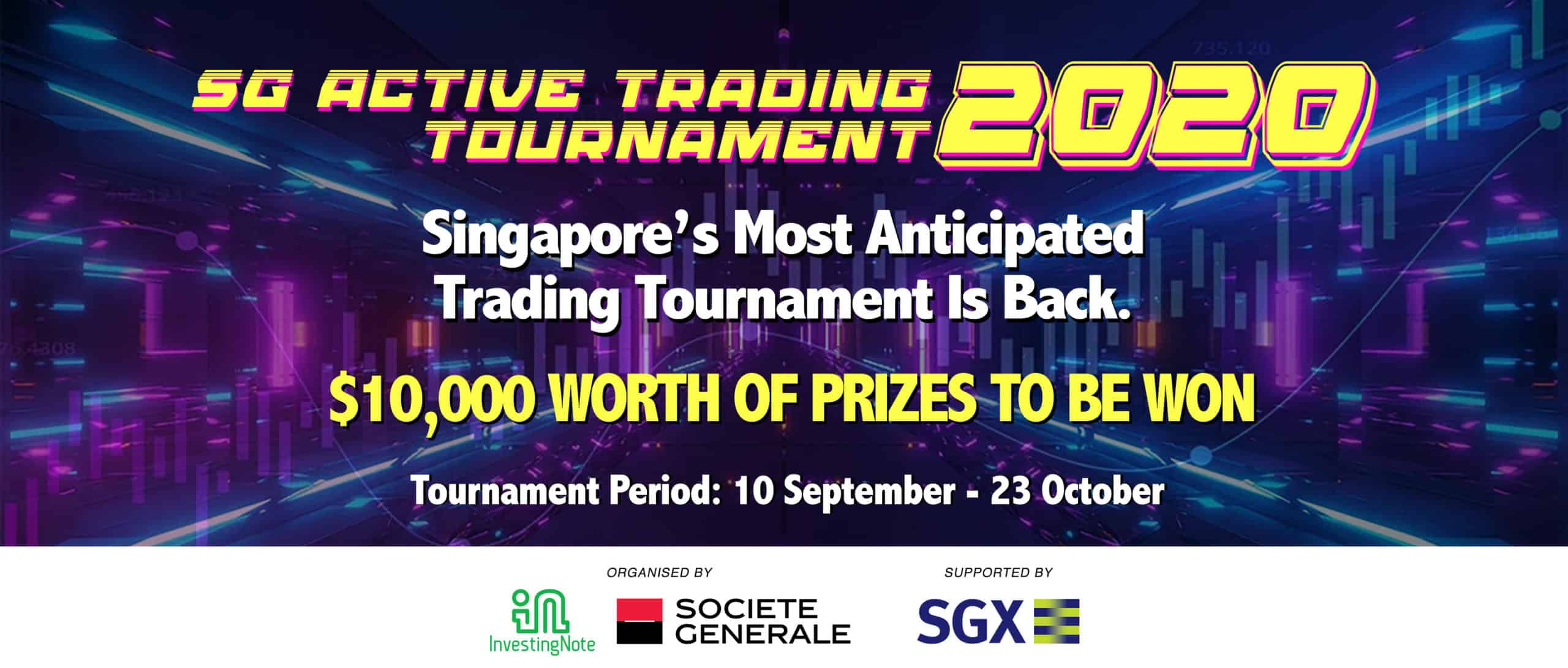 LAST CALL: Join SG's Largest & Most Anticipated Trading Tournament