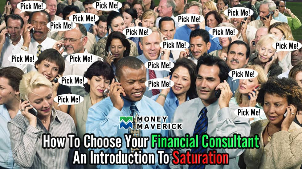 How to Choose Your Financial Consultant – An Introduction to Saturation