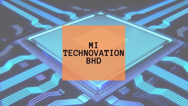 A Deep Dive Into Mi Technovation Berhad