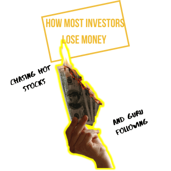"""How Most """"Investors"""" Lose their Shirts – Chasing Hot Stocks and Following Gurus"""