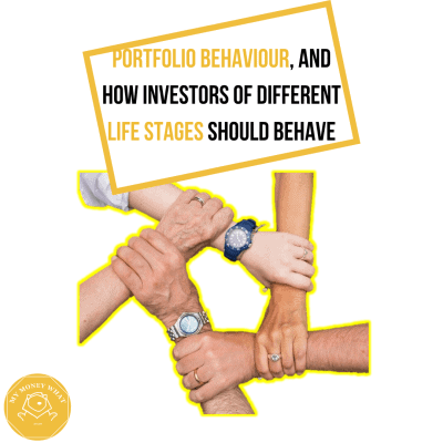 Portfolio Behaviour, and How Investors of Different Life Stages Should Behave