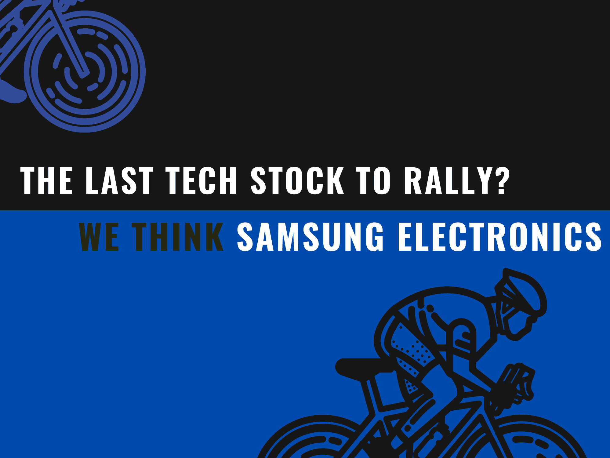Last Tech Stock to Rally? We think it could be Samsung Electronics