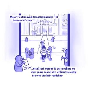 The Encounters of Mr Kiam Siap & Financial Planners