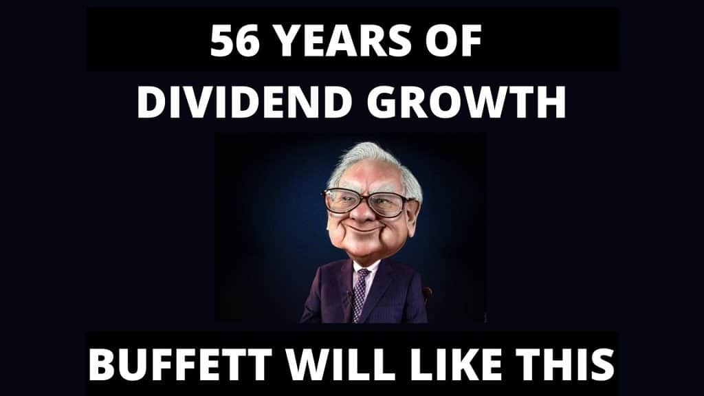 This Company Grew Its Dividend Every Year for 56 Years!