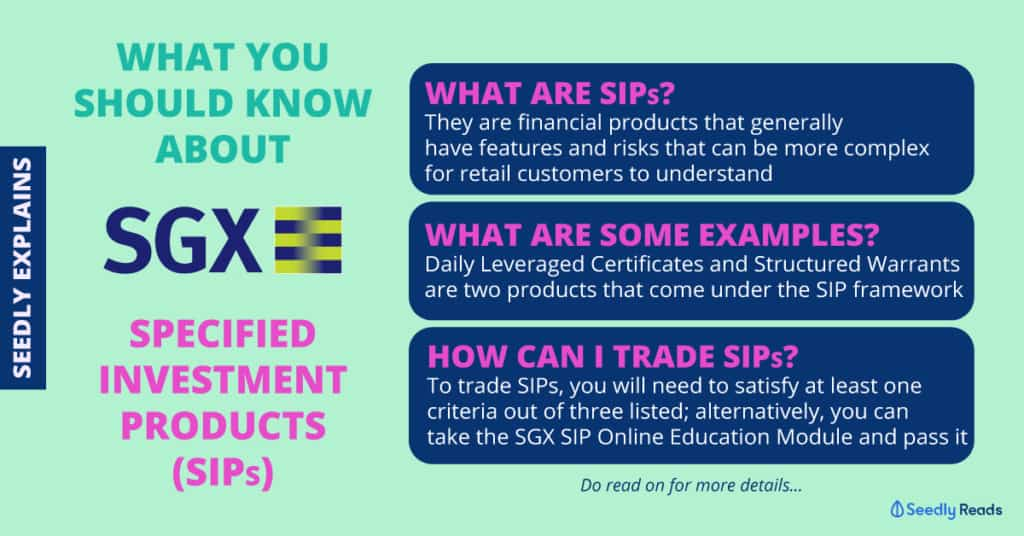Want to Invest in SGX's Specified Investment Products (SIPs)? Here's What You Should Know