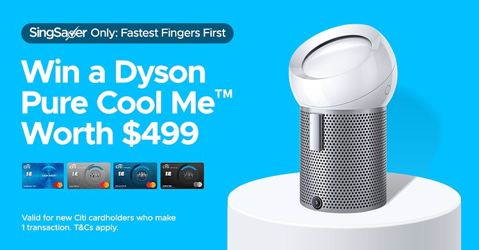 Till 15 Sept: Get a free Dyson Pure Cool Me (worth $499) or $300 cash for new to Citibank cardholders!
