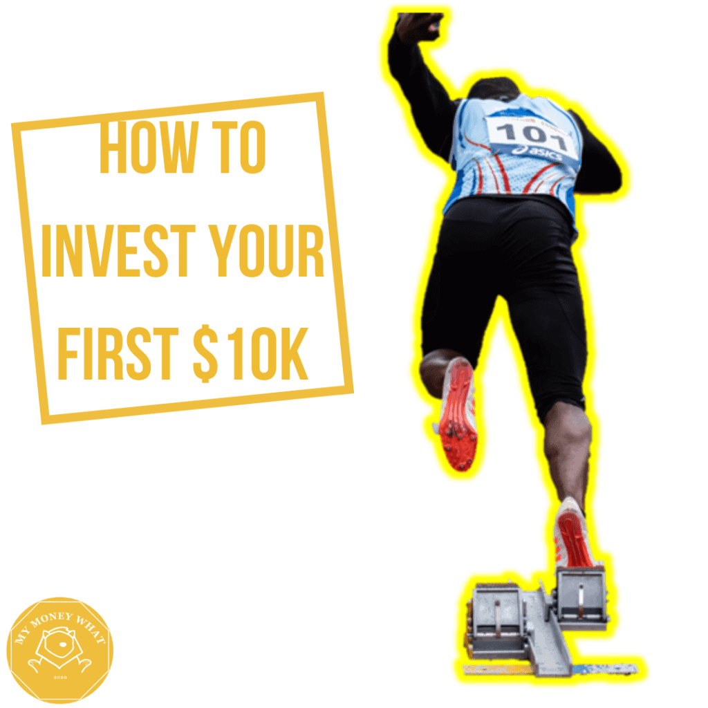 How to Invest your First 10 Thousand