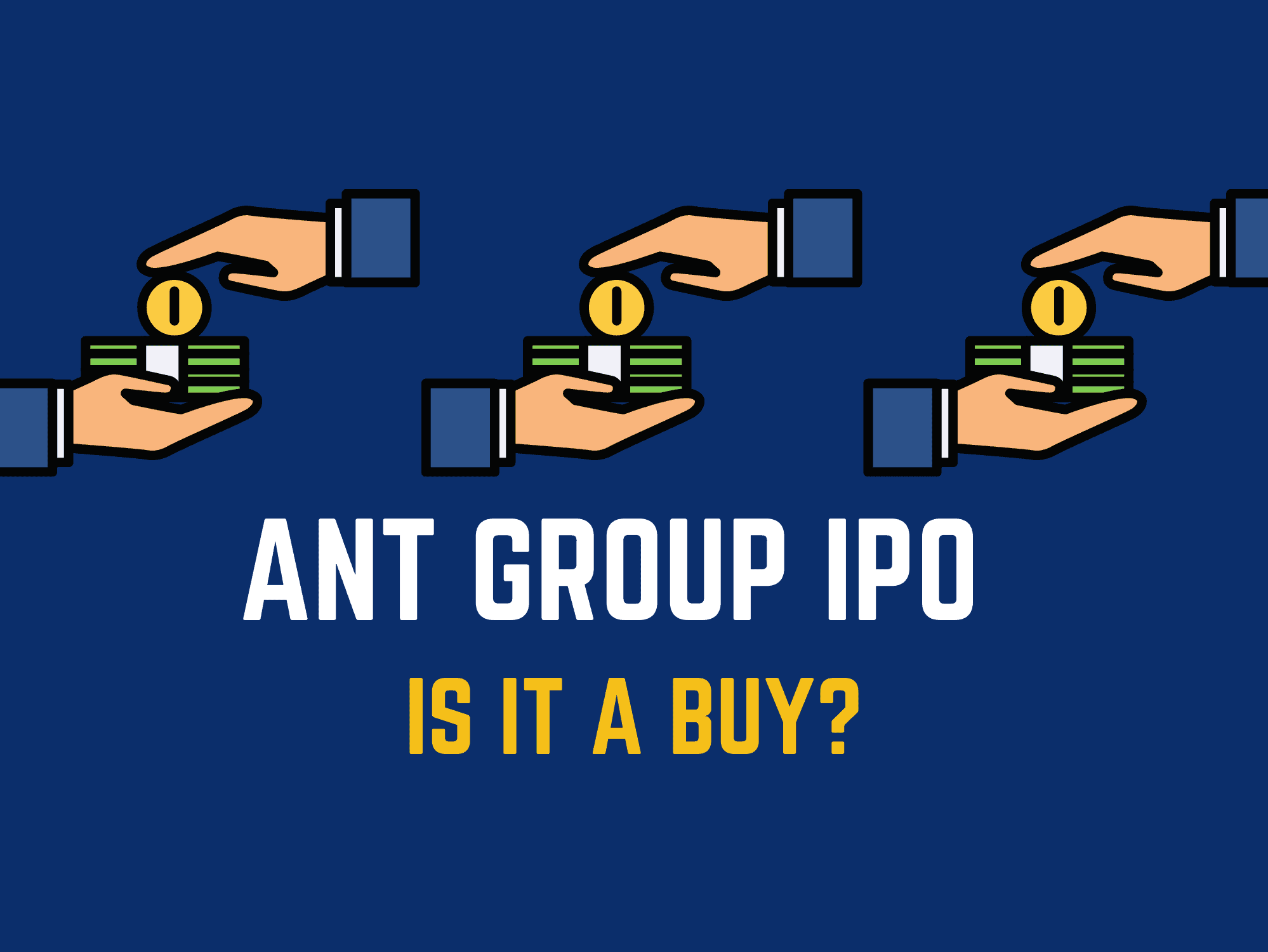 Ant Group IPO – Is it a Buy?