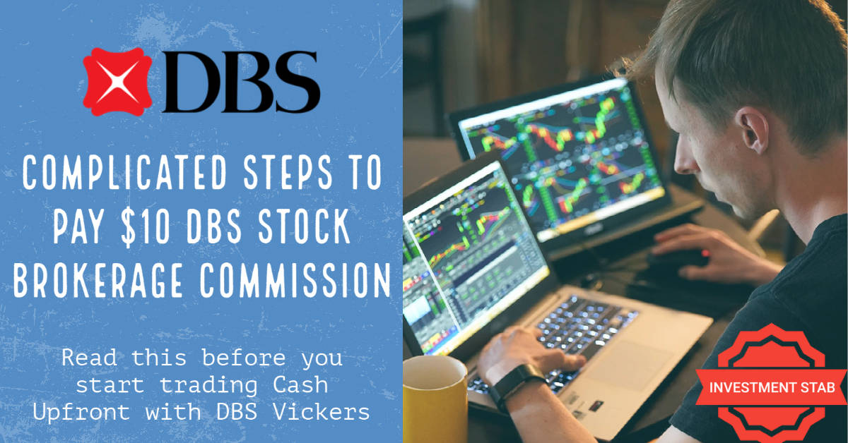 Complicated Steps To Pay $10 DBS Stock Brokerage Commission