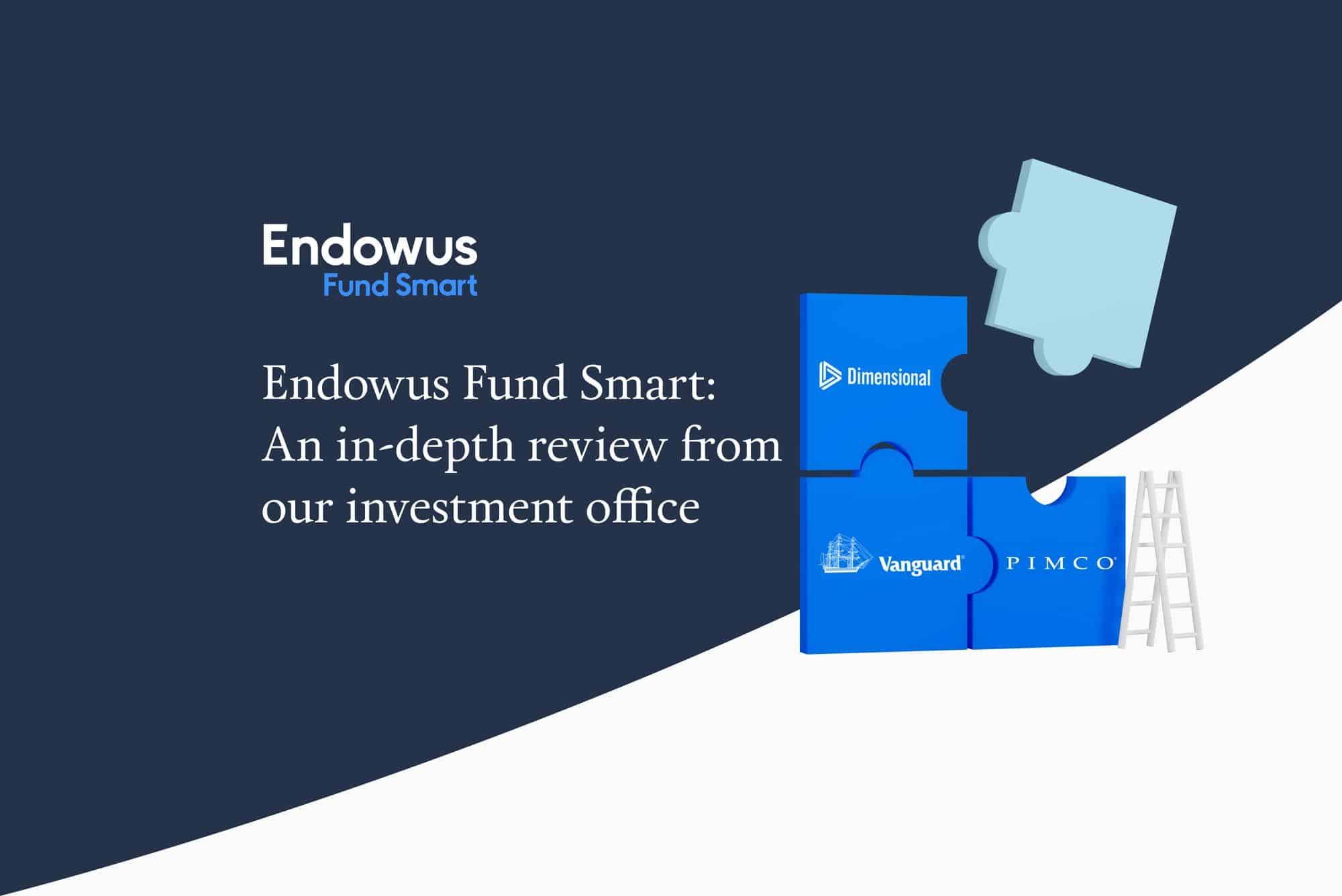 Endowus Fund Smart: An in-depth review from our Investment Office