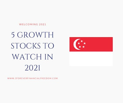 5 SGX Listed Growth Stocks To Look Out For 2021