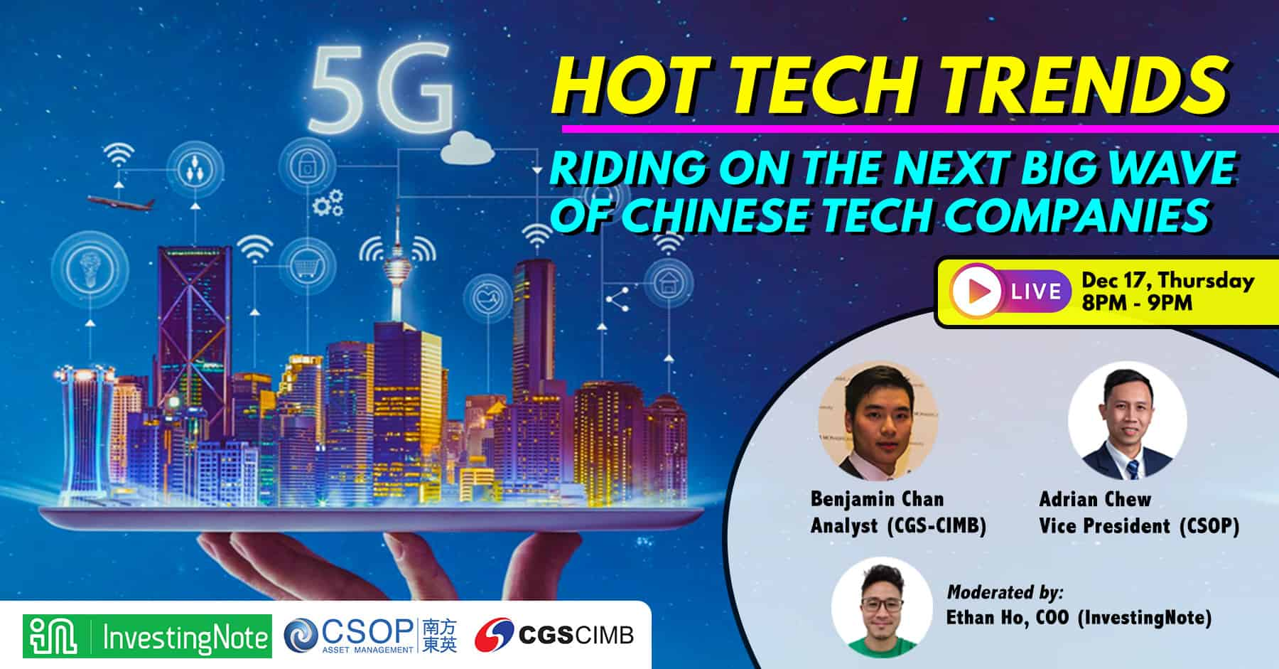 Upcoming Webinar: HOT TECH TRENDS: RIDING ON THE NEXT BIG WAVE OF CHINESE TECH COMPANIES
