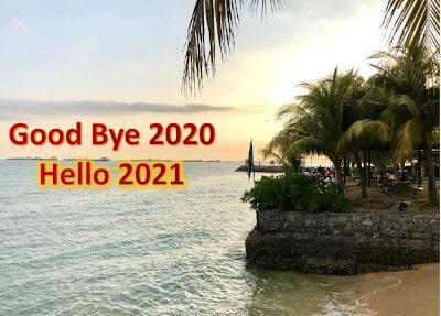 Good Bye 2020, Hello 2021!