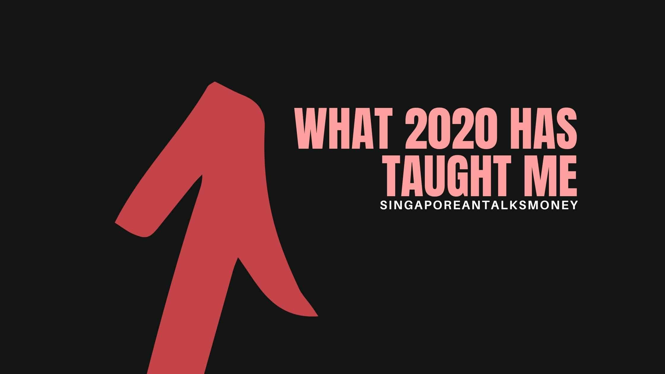 What 2020 has taught me?