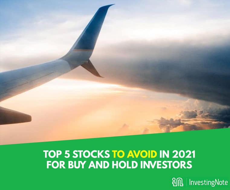 Top 5 Stock Picks to Avoid in 2021 for buy and hold Investors (guest post)