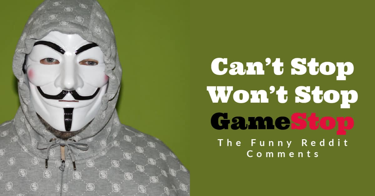 10 Funny Reddit Comments on GameStop