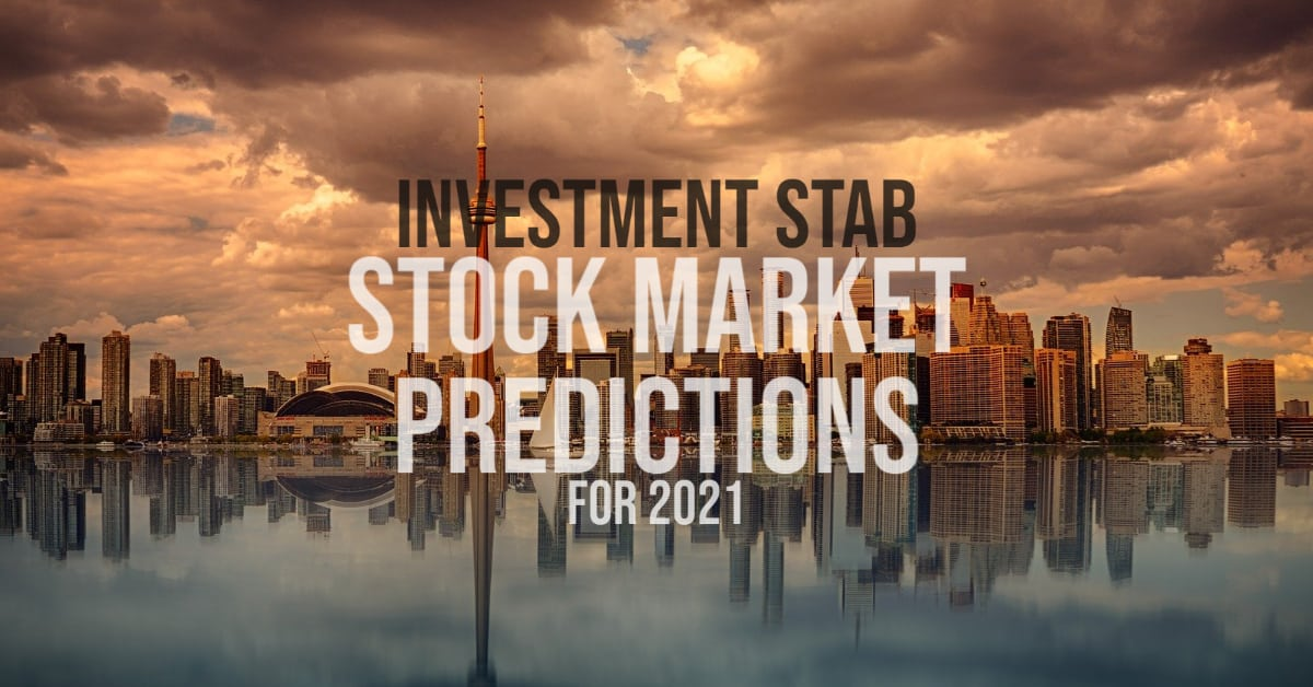 Investment Stab 2021 Stock Market Predictions