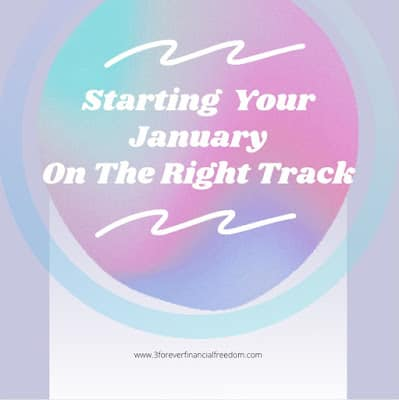 Starting Your January On The Right Track