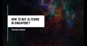 How to Buy Altcoins in Singapore?