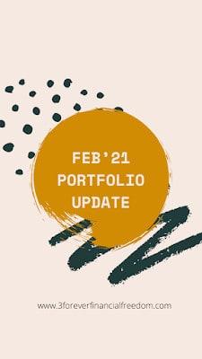 Feb 2021 – Portfolio & Transaction Updates