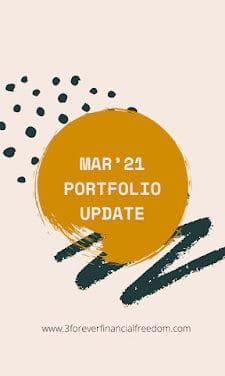 Mar 2021 – Portfolio & Transaction Updates