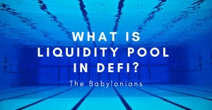 What is Liquidity Pool (LP) in DeFi?