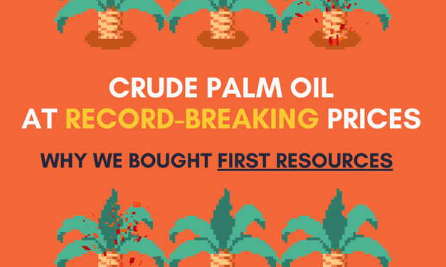 Crude Palm Oil now at record-breaking prices: Why we bought First Resources