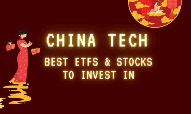 China Tech: The best ETFs and Stocks to invest in