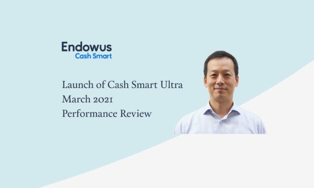 Endowus Cash Smart – Launch of Cash Smart Ultra & March Update