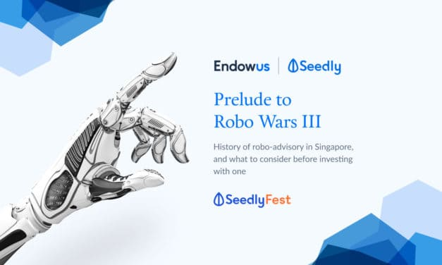 Webinar: Choosing the right robo advisor in Singapore – Comparing Endowus with the rest