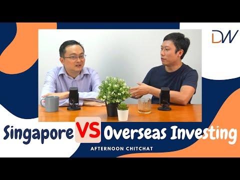 [Video] Singapore vs Overseas Investing
