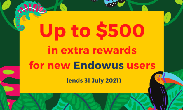 Great Deal: Get up to $500 of extra rewards for new Endowus users (till 31 July 2021)