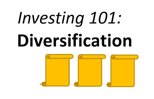 Investing 101: Diversification