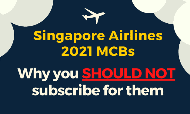SIA 2021 MCBs: Why you SHOULD NOT subscribe for them