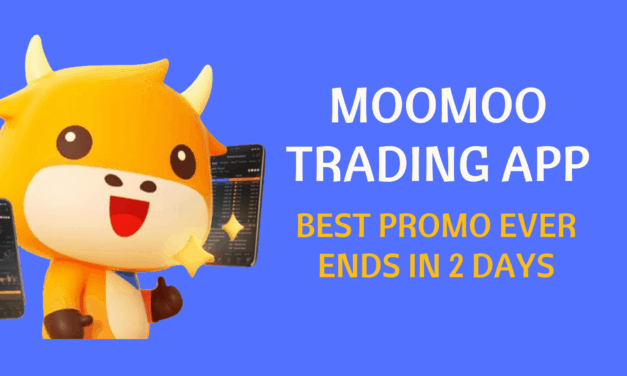 moomoo Trading App: BLOCKBUSTER PROMO TO END IN 2 DAYS!!