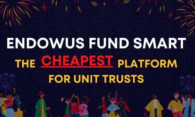 Endowus Fund Smart: SUPER CHEAP unit trust platform. Also: Top Unit Trusts for Your Portfolio.