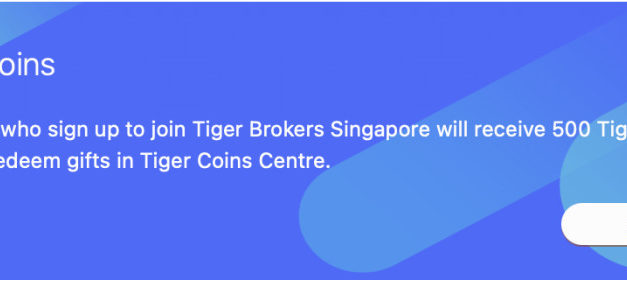 Tiger Brokers Review: Best trading platform to invest in the Singapore, US and Hong Kong Stock Market