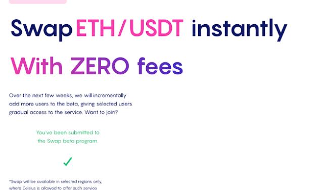 Celsius Part 4 – New update: zero fees swap + US$10 BTC reward for USDC transfer (Hodlnaut to Celsius)